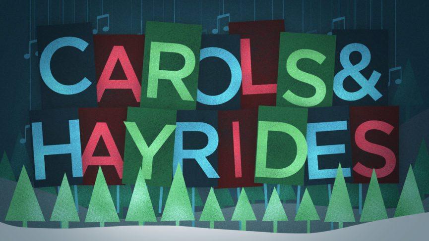 carols and hayrides