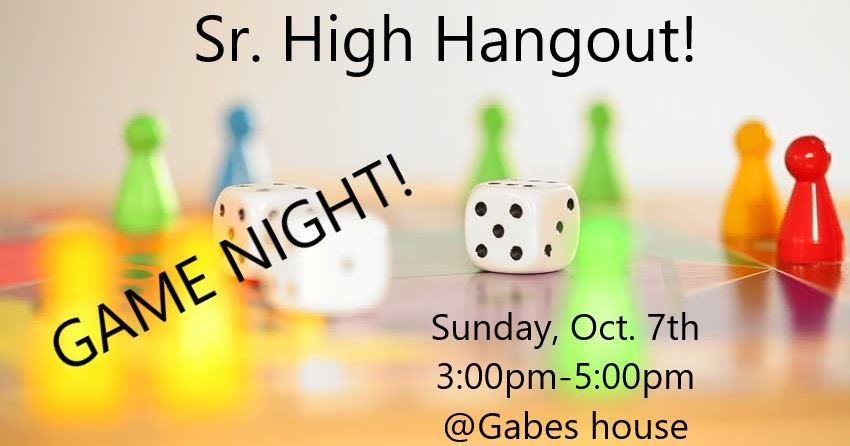 Senior High Hangout October 7, 2018