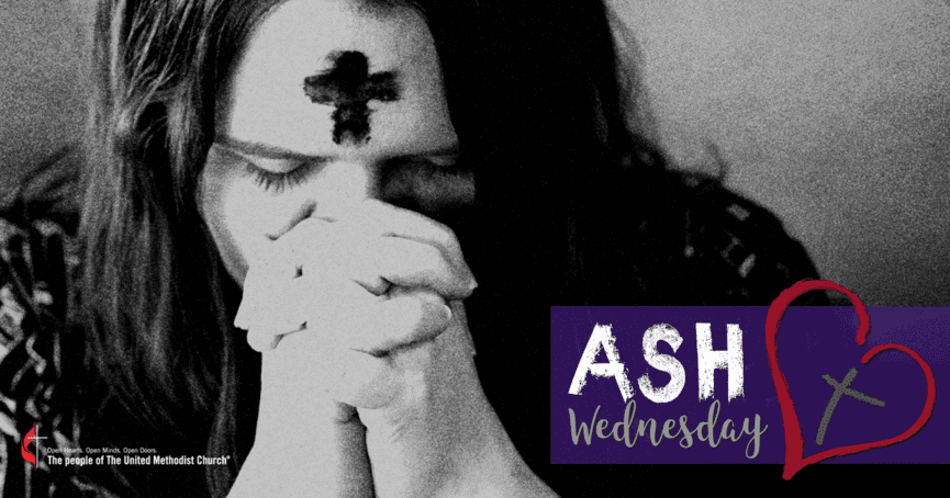 Join us for our Ash Wednesday service at 6:00 p.m. on Wednesday, March 6, 2019. Click the link to learn what United Methodists believe about Ash Wednesday.