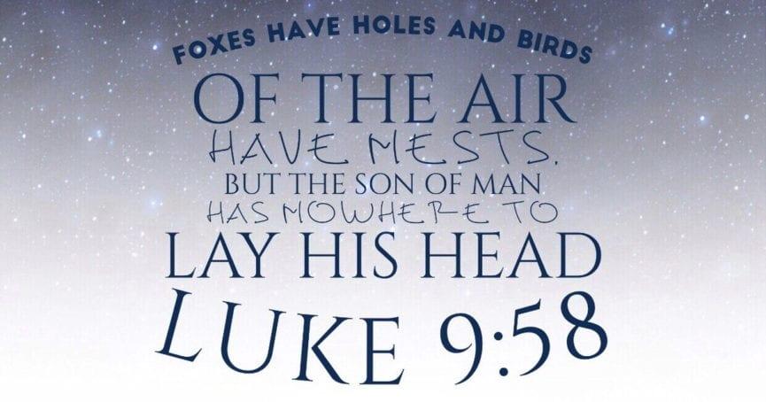 Luke 9:58