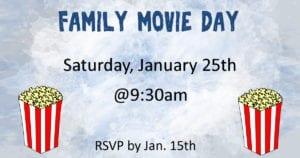Family Movie Day January 25, 2020