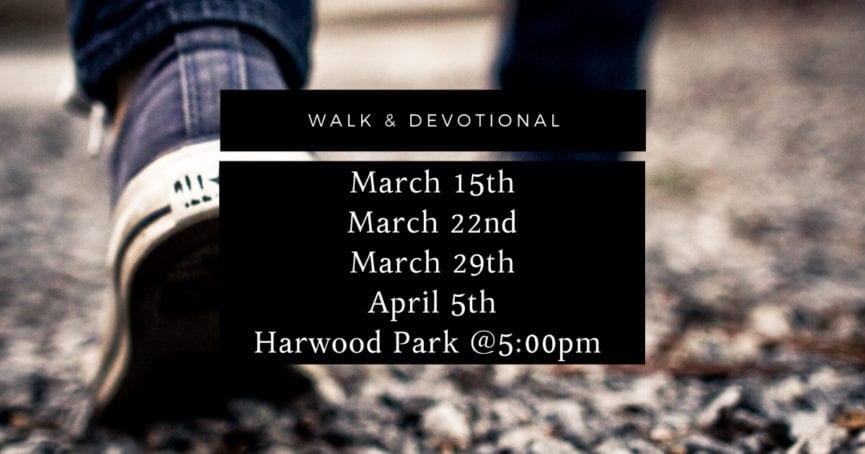 walk and devotional