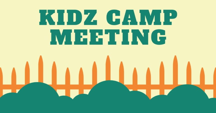 Kidz Camp meeting