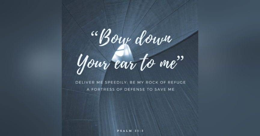 Psalm 31:2