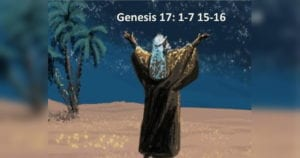 Genesis 17:1-7, 15-16