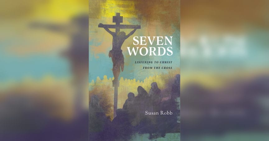 Seven Words by Susan Robb