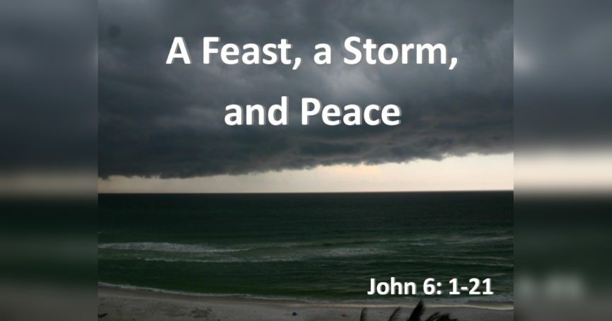 A Feast, A Storm, and Peace